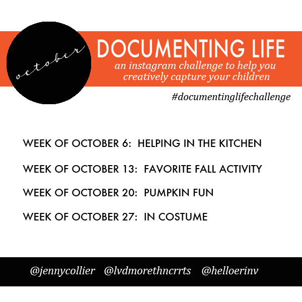 October Documenting Life Challenge