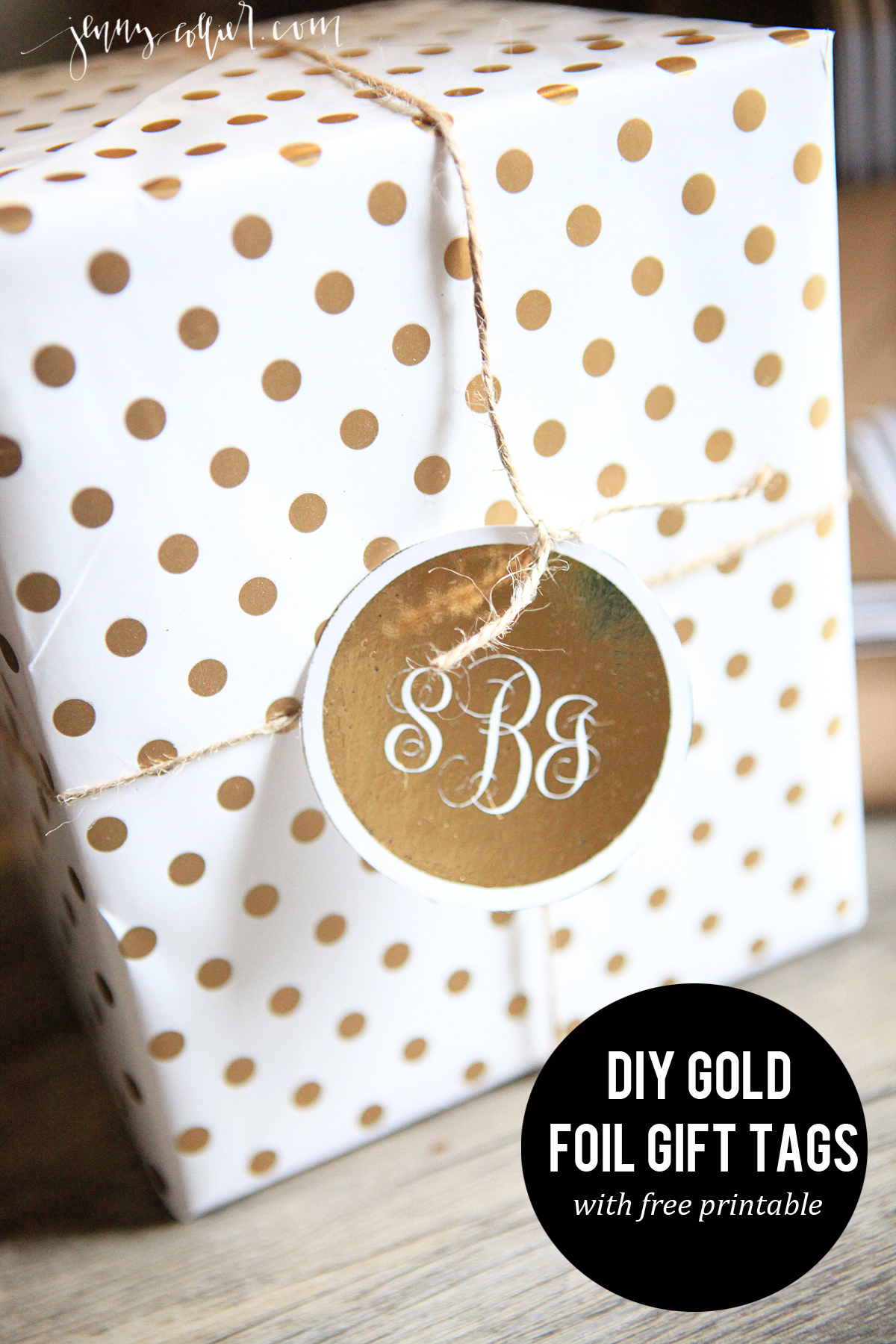 Diy gold foil gift tags jenny collier blog for Diy monogram gifts